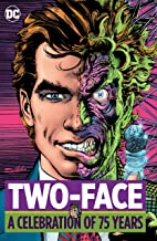 Two Face: A Celebration of 75 Years (Two-Face: A Celebration of 75 Years)