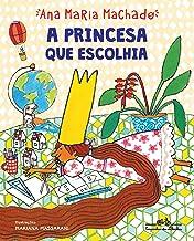 A princesa que escolhia