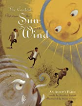 The Contest Between the Sun and the Wind: An Aesop's Fable
