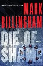 Die of Shame: A Novel