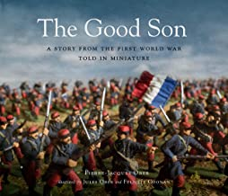 The Good Son: A Story from the First World War, Told in Miniature