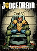 Judge Dredd: Tour of Duty – Mega-City Justice (Judge Dredd: Tour of Duty Series Book 2)