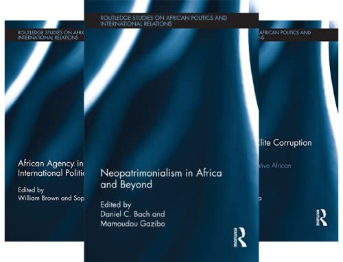Routledge Studies in African Politics and International Relations (19 Book Series)