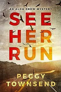 See Her Run (Aloa Snow Book 1)