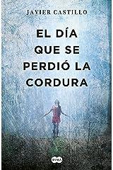 El día que se perdió la cordura (Spanish Edition) Formato Kindle