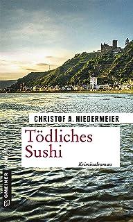 Tödliches Sushi: Kriminalroman (Kriminalromane im GMEINER-V