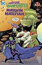 Martian Manhunter/Marvin the Martian Special (2017) #1 (DC Meets Looney Tunes (2017-2018))