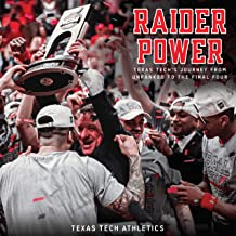 Raider Power: Texas Tech's Journey from Unranked to the Final Four best High Tech Books