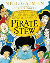 Pirate Stew: The show-stopping new picture book from Neil Gaiman and Chris Riddell