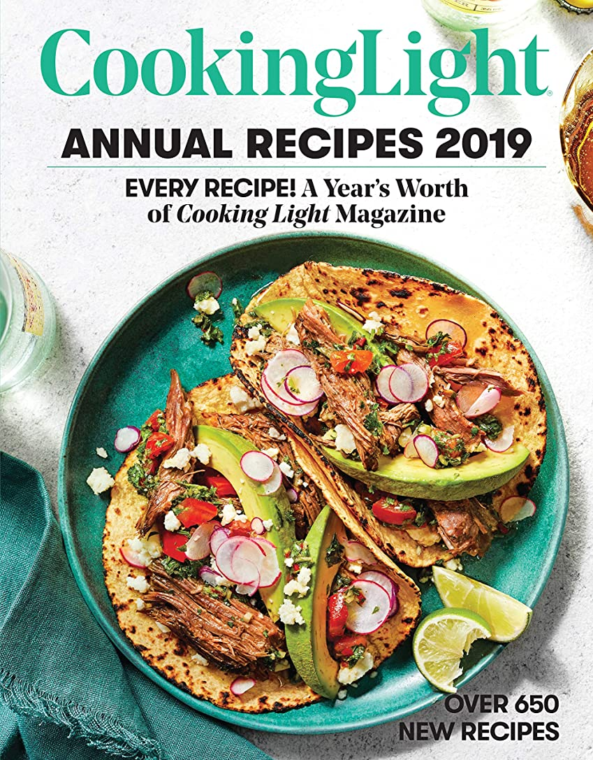 ぼかし強化する開始Cooking Light Annual Recipes 2019: Every Recipe! A Year's Worth of Cooking Light Magazine (English Edition)