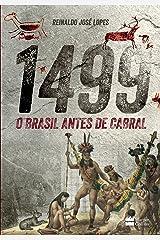 1499: O Brasil antes de Cabral eBook Kindle