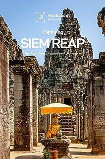 Capturing Siem Reap (English Edition)