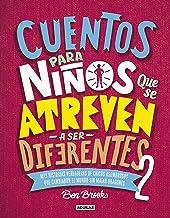 Cuentos para niños que se atreven a ser diferentes 2 / Stories for Boys Who Dare To Be Different 2 (Spanish Edition)