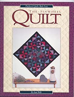 The Pinwheel Quilt (Patchwork Quilts Made Easy)
