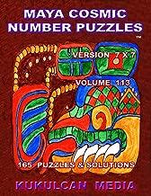 Maya Cosmic Number Puzzles: Volume 113