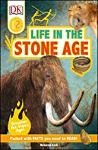 DK Readers L2: Life in the Stone Age (DK Readers Level 2)