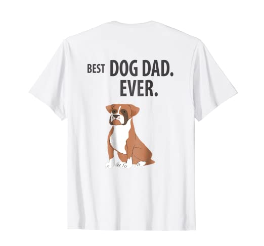 4cfee1e2 Image Unavailable. Image not available for. Color: BEST DOG DAD EVER Funny Boxer  Dogs Pups T-Shirt Backside