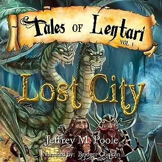 Lost City: Tales of Lentari Series, Book 1