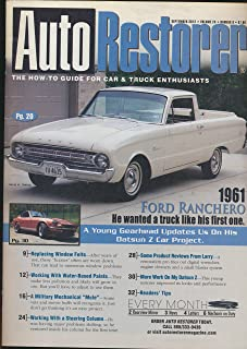 Auto Restorer : Articles- Feature Restoration a 1961 Ford Ranchero; Restoation of a Military Mechanical