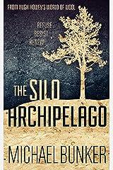 THE SILO ARCHIPELAGO Kindle Edition