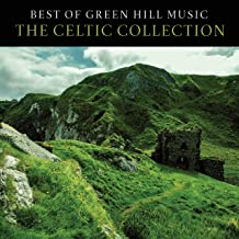 Best Of Green Hill: The Celtic Collection