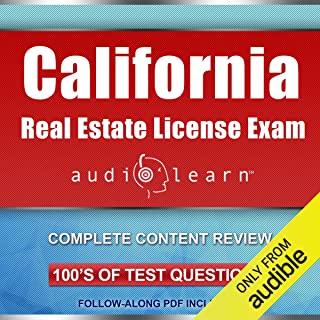 California Real Estate License Exam AudioLearn - Complete Audio Review for the Real Estate License Examination in California!