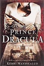Hunting Prince Dracula: Kerri Maniscalco: 2