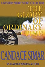 The Glory of Ordinary Time & Other Stories