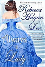 Always a Lady (Mistresses of the Marquess Book 2)
