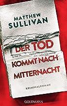 Der Tod kommt nach Mitternacht: Kriminalroman (German Edition)
