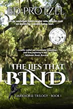 The Lies That Bind (DarkHorse Trilogy Book 1)