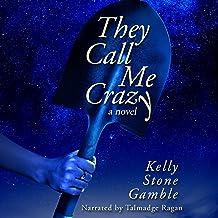 They Call Me Crazy: A Cass Adams Novel, Book 1