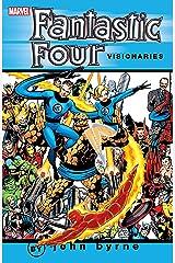 Fantastic Four Visionaries: John Byrne Vol. 1 (Fantastic Four (1961-1996)) Kindle Edition
