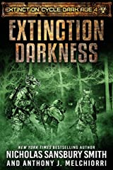 Extinction Darkness (Extinction Cycle: Dark Age Book 4) Kindle Edition