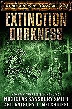 Extinction Darkness (The Extinction Cycle: Dark Age Book 4)