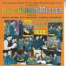 Major Glenn Miller: The Lost Recordings, Vol. 2