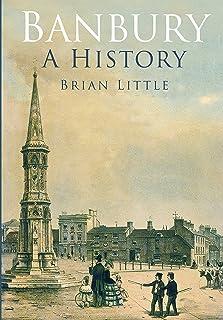 Banbury: A History