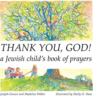 Thank You, God! A Jewish Child's Book of Prayers (English and Hebrew Edition)
