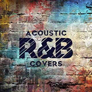 Acoustic R&B Covers