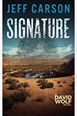 Signature (David Wolf Mystery Thriller Series Book 9) Kindle Edition