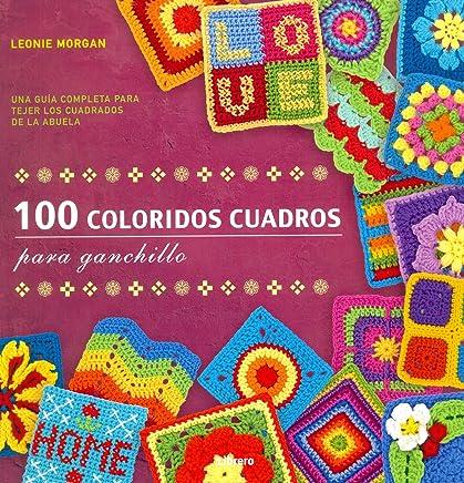100 Coloridos cuadros ganchillohttps://amzn.to/2Yad4Kf