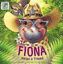 Fiona Helps a Friend (A Fiona the Hippo Book)