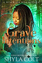 Grave Intentions (Witch for Hire)