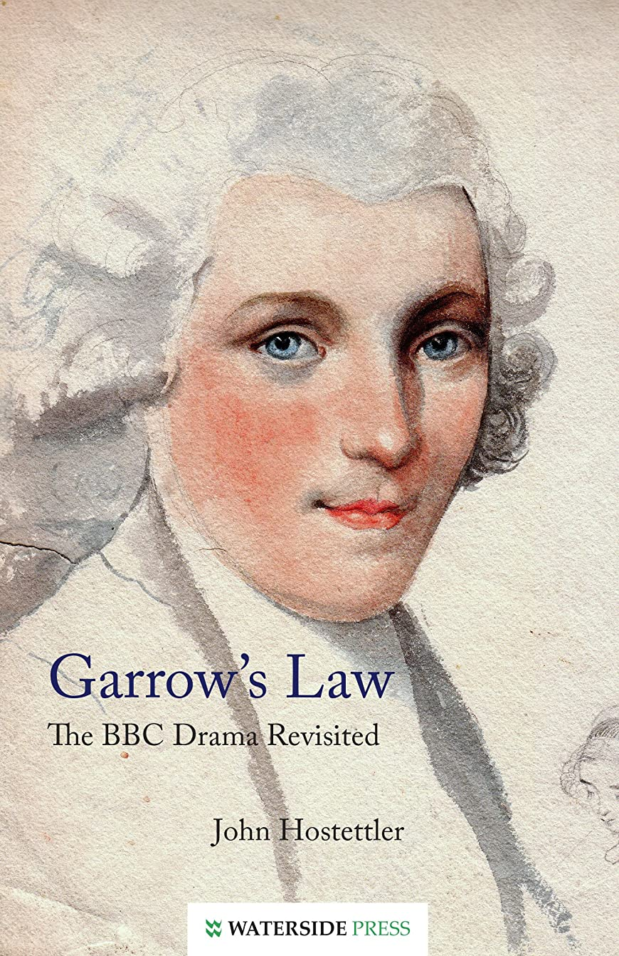 エピソード後ろに経験者Garrow's Law: The BBC Drama Revisited (English Edition)