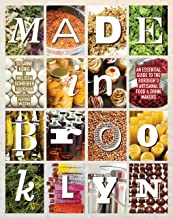 Made in Brooklyn: An Essential Guide to the Borough's Artisanal Food & Drink Makers [Idioma Inglés]