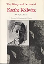 The Diary and Letter of Kaethe Kollwitz