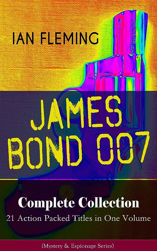 ペンダント肘掛け椅子戦うJAMES BOND 007 Complete Collection – 21 Action Packed Titles in One Volume (Mystery & Espionage Series): Casino Royale, Dr. No, Diamonds are Forever, You ... From Russia with Love... (English Edition)
