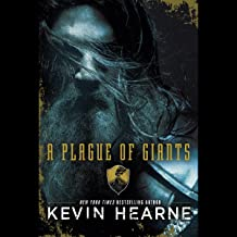 kevin hearne a plague of giants