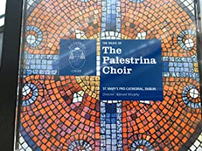 The Music of the Palestrina Choir