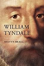 William Tyndale: A Very Brief History (Very Brief Histories Book 0)